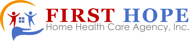 First Hope Home Health Care Agency, Inc.
